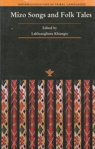 Indigenous books - MIZO SONGS AND FOLKTALES