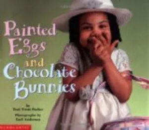 Kids books - Painted Eggs And Chocolate Bunnies