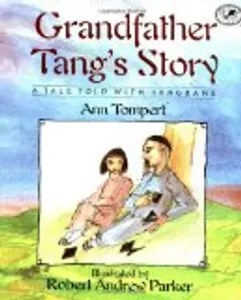 Kids literacy - GRANDFATHER TANG'S STORY