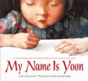 Kids literacy - MY NAME IS YOON
