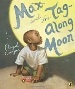 Kids books – Max and the Tag-Along Moon