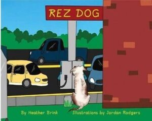 Kids Story – REZ DOG