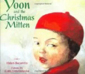 Kids literacy - YOON AND THE CHRISTMAS MITTEN