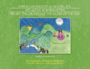 Kids Story – WE ARE THE CHILDREN OF THE ISLAND OF THE SUN