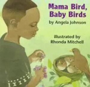 Kids books – Mama Bird, Baby Birds