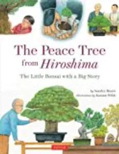 Kids literacy - THE PEACE TREE FROM HIROSHIMA