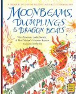 Kids literacy - MOONBEAMS, DUMPLINGS & DRAGON BOATS