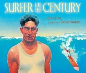 Kids Story – SURFER OF THE CENTURY