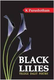 Indigenous books - BLACK LILIES: TELUGU DALIT POETRY IN ENGLISH TRANSLATION