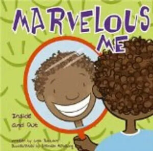 Kids books – Marvelous Me: Inside and Out