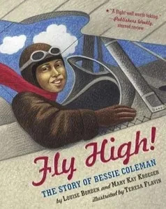 Kids Story - FLY HIGH! THE STORY OF BESSIE COLEMAN