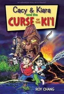 Kids Story - CACY & KIARA AND THE CURSE OF THE KIʻI