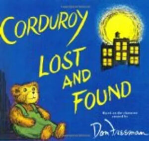 Kids books - Corduroy Lost and Found